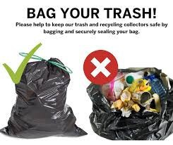 Let's All Do Our Part - Please Bag Your Trash