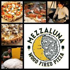 Mezzaluna Wood Fired Pizza- Serving Chester County
