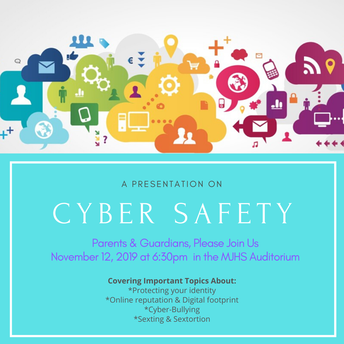 Cyber Safety Presentation for MJHS Parents and MJHS Students - Don't miss this event!