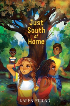 Just South of Home by K. Strong