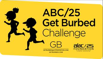ABC 25 Get Burbed!