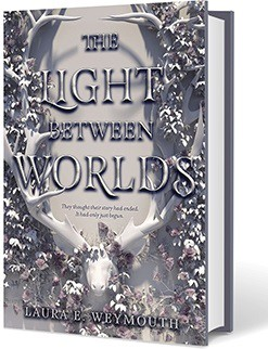 Light Between Worlds, by Laura Weymouth
