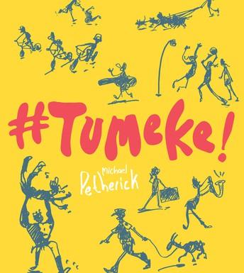 #Tumeke! by Michael Petherick