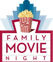12th:  Family Movie Night