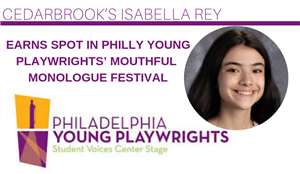 CBK's Isabella Rey Earns Spot in Philly Young Playwrights' Mouthful Monologue Festival