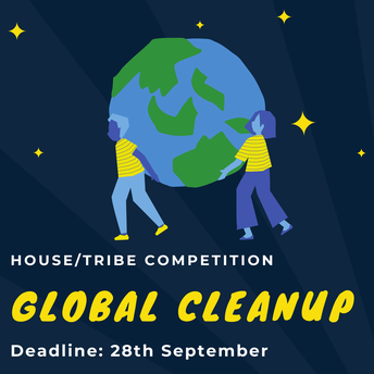 ALL TOGETHER GLOBAL CLEANUP: HOUSE/TRIBE COMPETITION - Deadline: 28th September