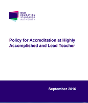 NESA: Policy for Accreditation at Highly Accomplished and Lead Teacher (2016)