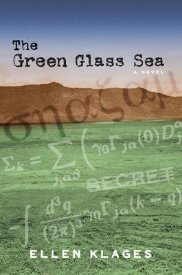 The Green Glass Sea by Ellen Klages
