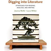 Digging into Literature by Joanna Wolfe and Laura Wilder