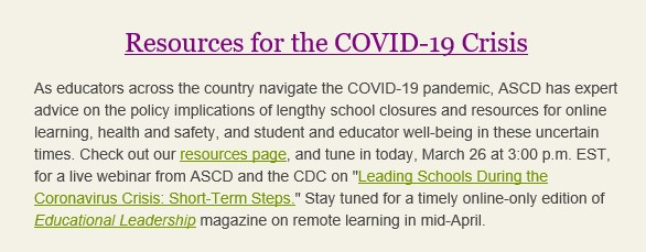 Resources for the Covid 19 Crisis from ASCD