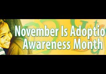 November is Foster & Adoption Awareness Month
