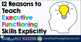 Executive Functioning: How to Support Students