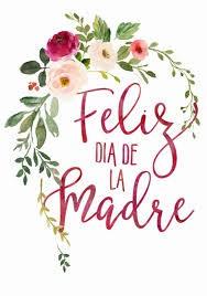 Día de las Madres- 10 de mayo