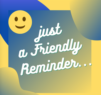 Gentle Reminder from the Bookkeeper
