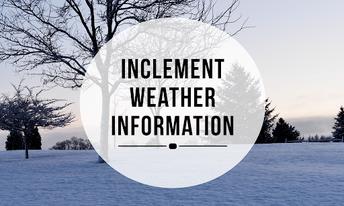 Inclement Weather Procedures Reminder