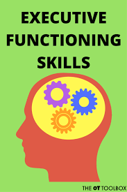 Does your child struggle with Executive Functioning Skills?