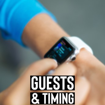 guests and timing