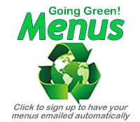 Click here to sign up to have our menus emailed to you automatically!