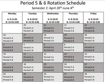 Period 5&6 Rotation Schedule