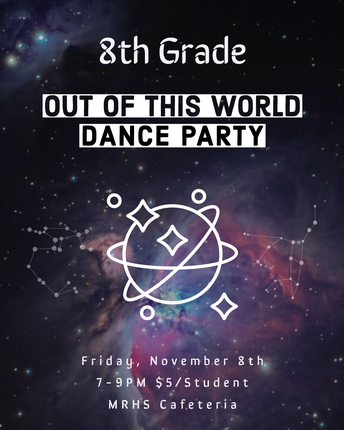 8th Grade Dance: Out of this World, Galaxy Theme Dance Party