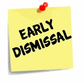 Early Dismissal Requests Until 3:15 p.m.