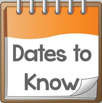 Dates to Know!