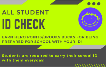 Please be sure your student brings their ID to school everyday!