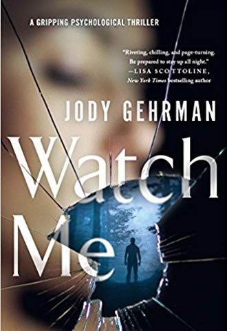 Watch me / Jody Gehrman.