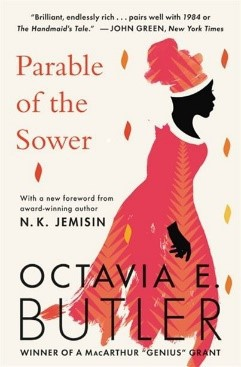 Parable of the Sower: Octavia E. Butler