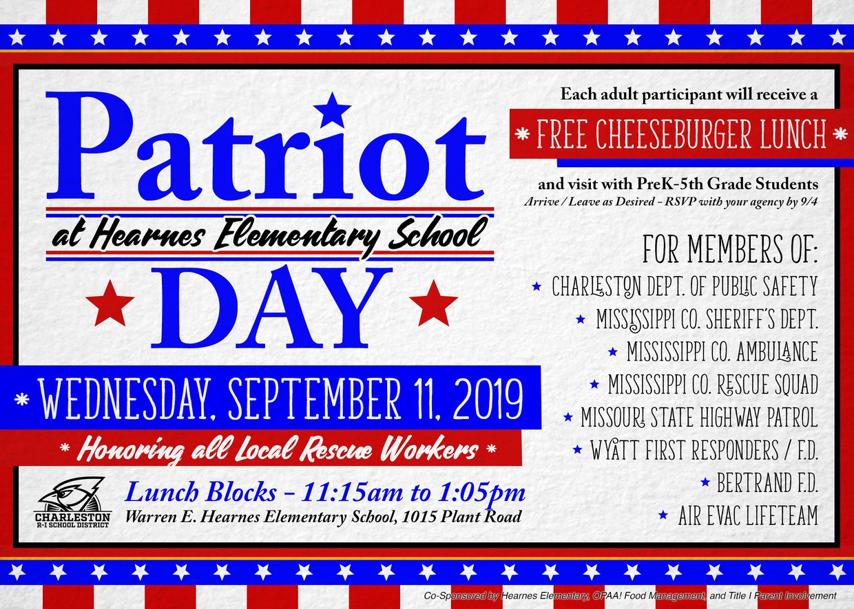 Patriot Day, Honoring All Local Rescue Workers, Wednesday, September 11, 2019, 11:15am to 1:05pm at Hearnes Elementary School