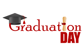 Graduation Day- May 25th, Tuesday, Jane Powell Field
