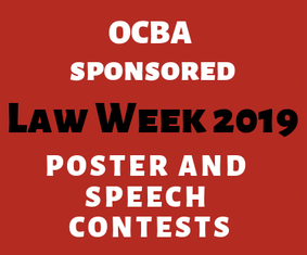 2019 OCBA LAW WEEK SPEECH CONTEST-Due March 27th 2019