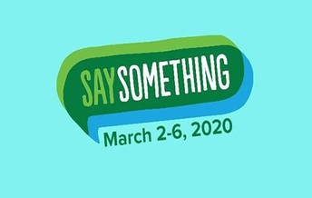 """""""Say Something"""" Presentations - March 3rd"""
