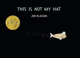 This Is Not My Hat by John Klassen