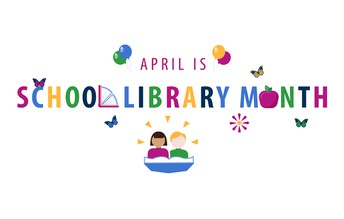 April is Library Month!
