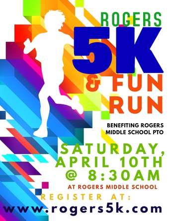 Rogers Middle School 5K - April 10th