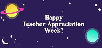 TEACHER APPRECIATION WEEK 2020 (May 4th - 8th)