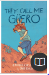 They Call me Guero by David Bowles