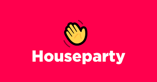 New App to be aware of: HouseParty