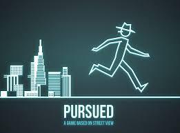 Persued