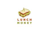 Lunch money!