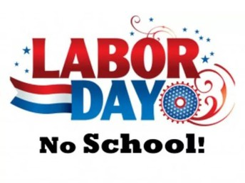 No School - Labor Day - September 7th