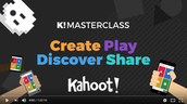 KAHOOT! Masterclass Video