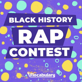 Flocabulary Black History Rap Contest: ENTER NOW!