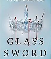 Glass Sword or La Espada de Cristal by Victoria Aveyard