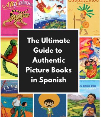 Ultimate Guide to Authentic Picture Books in Spanish