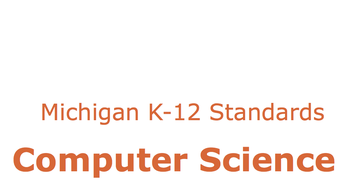 Michigan K12 Standards Computer Science
