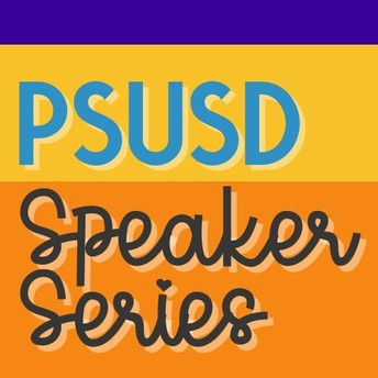 PSUSD Speaker Series