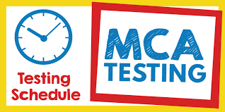 MCA Testing Starts in April