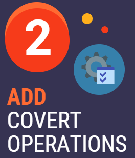 2. Add Covert Operations